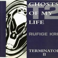 Rufige Kru - Ghosts Of My Life / Terminator II (1993) [FLAC]