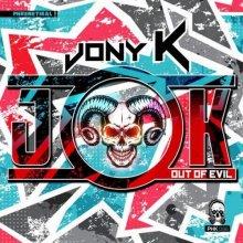 Jony K - Out Of Evil (2021) [FLAC]