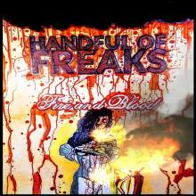 Handful Of Freaks - Fire And Blood (2020) [FLAC]