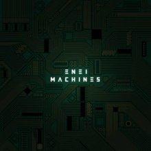 Enei - Machines (2012) [FLAC]