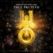 Noisecontrollers - They Pretend (2021) [FLAC]