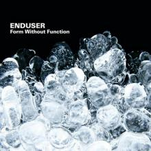 Enduser - Form Without Function (2006) [FLAC]