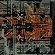 Freethinker - Acid Impact Techno (2011) [FLAC]