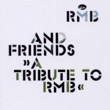 RMB And Friends A Tribute To RMB (2003) FLAC