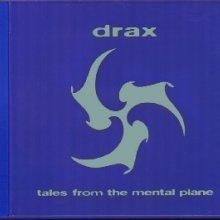 Drax - Tales From The Mental Plane (1995) [WAV]