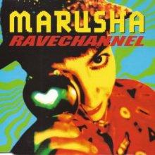 Marusha - Ravechannel (1992) [FLAC]