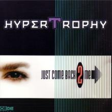 Hypertrophy - Just Come Back 2 Me (1997) [WAV]