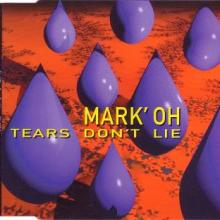 Mark' Oh - Tears Don't Lie (1994) [FLAC]