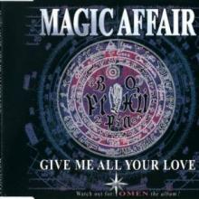Magic Affair - Give Me All Your Love (1994) [WAV]