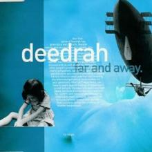 Deedrah – Far And Away (2001) [WAV]
