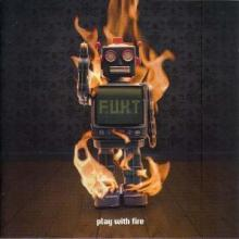 F.U.K.T - Play With Fire (2006) [FLAC]