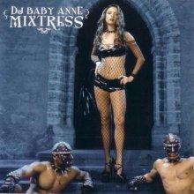 DJ Baby Anne - Mixtress (2004) [FLAC]