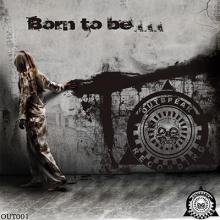 VA - Born To Be