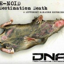 E-Noid - Destination Death