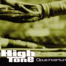 High Tone - Opus Incertum (2000) [FLAC]
