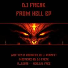 DJ Freak - From Hell EP (2012) [FLAC]
