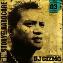 DJ Gizmo - The History Of Hardcore - The Dreamteam Edition 03 (2004) [IMG]