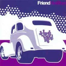 Friend - Hot Rod (1997) [FLAC]