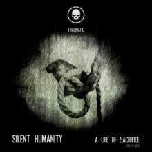 Silent Humanity - A Life Of Sacrifice (2017) [FLAC]
