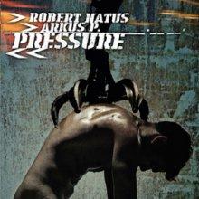 Robert Natus, Arkus P.-Pressure (2006) [FLAC]