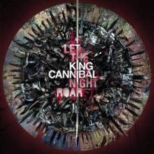 King Cannibal - Let The Night Roar (2009) [FLAC]