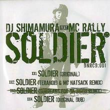 DJ Shimamura Feat. MC Rally - Soldier (2007) [FLAC]