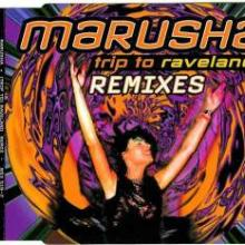 Marusha - Trip To Raveland (Remixes) (1994) [FLAC]