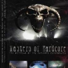 VA - Masters Of Hardcore - The Outbreak Of The Hardcore Psychopaths (2005) [IMG]