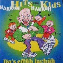 Hakkuh Hits Voor Hakkuh Kids - Da's Effuh Lachuh (1997) [FLAC]