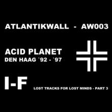 I-F - Lost Tracks For Lost Minds - Part 3