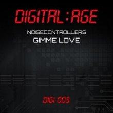 Noisecontrollers - Gimme Love (2011) [WAV]