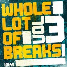 VA - Whole Lot Of Breaks Vol 3 (2012) [FLAC]
