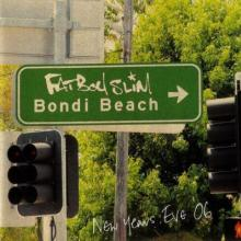 Fatboy Slim - Bondi Beach (New Years Eve '06)