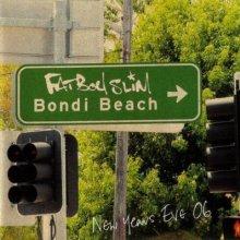 Fatboy Slim - Bondi Beach (New Years Eve '06)