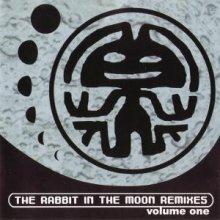 Rabbit In The Moon - The Rabbit In The Moon Remixes Volume One (1998) [FLAC]