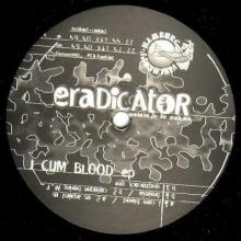 Eradicator - I Cum Blood EP (1995) [FLAC]