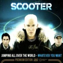 Scooter - Jumping All Over The World - Whatever You Want (2008) [FLAC]