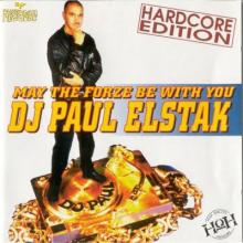 DJ Paul Elstak - May The Forze Be With You (Hardcore Edition) (1995) [FLAC]