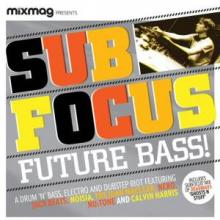 Sub Focus - Future Bass! (2010)