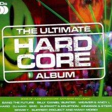 VA - The Ultimate Hardcore Album (2008) [FLAC]