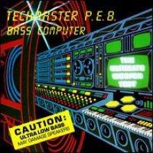 Techmaster P.E.B. - Bass Computer (1991) [FLAC]