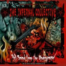 The Infernal Collective - Hell Sound From The Underground (2011) [FLAC