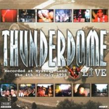 VA - Thunderdome Live - Recorded At Mystery Land The 4th Of July 1998 (1998) [FLAC]