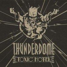 VA - Thunderdome - Toxic Hotel (2011) [FLAC]