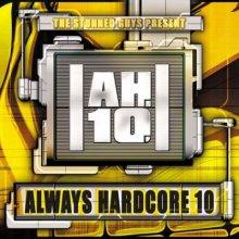 VA - Always Hardcore Compilation Vol. 10 (2001) (FLAC)
