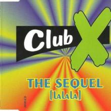 Club X II - The Sequel (Lalala) (1995) [FLAC]