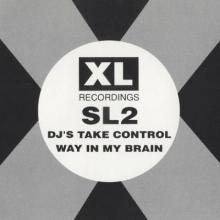SL2 - DJ's Take Control / Way In My Brain (1991) [FLAC]