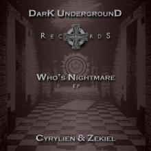 Cyrilien & Zekiel - Who's Nightmare EP