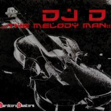 DJ D - The Melody Man (2006) [FLAC]