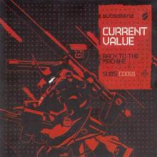 Current Value - Back To The Machine (2010) [FLAC]